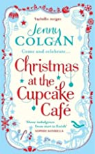 Christmas at the Cupcake Cafe by Jenny…