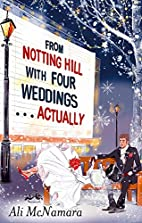 From Notting Hill with Four Weddings . . .…