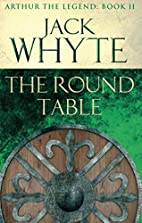The Round Table: Arthur the Legend - Book II…