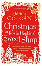 Christmas at Rosie Hopkins' Sweet Shop by…