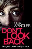 Spindler, Erica: Don't Look Back
