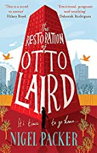 The Restoration of Otto Laird by Nigel…