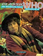 Classic Who: The Hinchcliffe Years by…