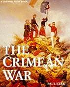 The Crimean War by Paul Kerr