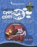 Lane, Andy: Creating Creature Comforts : The Award-Winning Animation Brought to Life from the Creators of Chicken Run and Wallace and Gromit
