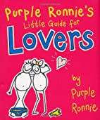 Purple Ronnie's Little Guide for Lovers…