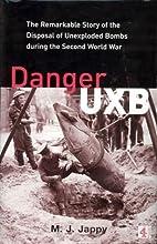 Danger UXB by Melanie Jappy
