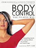 Robinson, Lynne: Body Control: The Pilates Way
