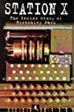 Smith, Michael: Station X : The Codebreakers of Bletchley Park