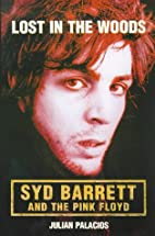 Lost in the Woods - Syd Barrett & the Pink…