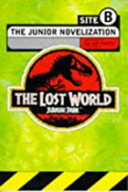 The Lost World: Junior Novelisation by…