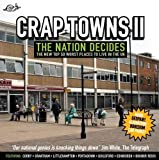 Jordison, Sam: The Idler Book of Crap Towns II : The Nation Decides: the New Top 50 Worst Places to Live in the UK