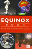 Challoner, Jack: Equinox Book of Science: The Earth, the Brain, Space, Warfare
