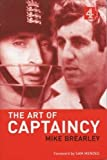 Brearley, Mike: The Art of Captaincy