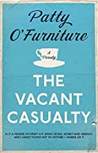 The Vacant Casualty: A Parody by Patty…