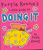Purple Ronnie's Little Guide to Doing It…