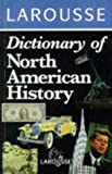 Lenman, Bruce: Larousse Dictionary of North American History
