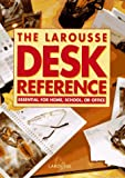 Larousse: The Larousse Desk Reference