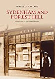 Coulter, John: Sydenham and Forest Hill (Archive Photographs)