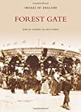 Saunders, Dorcas: Forest Gate (Images of London)