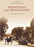 Dowling, Ian: Wanstead and Woodford (Images of London)
