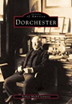 Dorchester (MA) (Images of America) by…