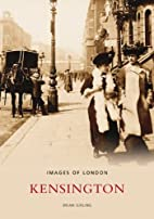 Kensington (Archive Photographs) by Brian…