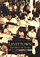 Levittown : the first 50 years by Margaret…