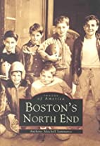 Boston's North End by Anthony Mitchell…