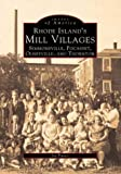 Fuoco, Joe: Rhode Island&#39;s Mill Villages