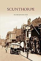 Scunthorpe (Archive Photographs S.) by Reg…