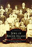 Foster, Geraldine S.: Jews of Rhode Island, 1658-1958