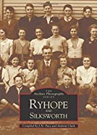 Ryhope and Silksworth (Archive Photographs)…
