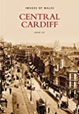Lee, Brian: Central Cardiff (Archive Photographs)
