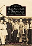 Osterberg, Matthew: Matamoras to Shohola: A Journey Through Time