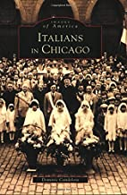 Italians in Chicago (IL) (Images of America)…
