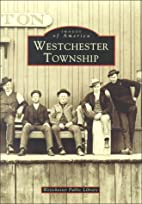 Westchester Township, In by Jane Walsh-Brown