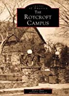 The Roycroft Campus by Robert Rust