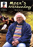 Mick's Archaeology by Mick Aston