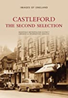 Castleford: The Second Selection (Archive…