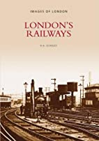 London's Railways (Archive Photographs:…
