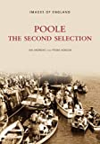 Andrews, Ian: Poole: The Second Selection (Archive Photographs: Images of England)