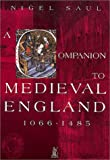 Saul, Nigel: A Companion to Medieval England
