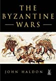 John F. Haldon: The Byzantine Wars