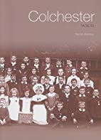 Colchester Voices (Tempus Oral History) by…