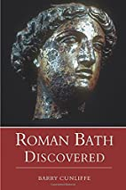 Roman Bath Discovered by Barry Cunliffe