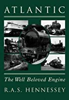 Atlantic: The Well Beloved Engine by RAS…