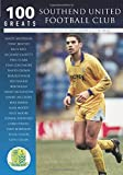 Goody, Dave: 100 Greats: Southend United Football Club