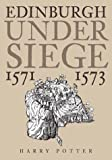 Harry Potter: Edinburgh Under Siege: 1571-1573