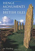 The Henge Monuments of the British Isles:…
